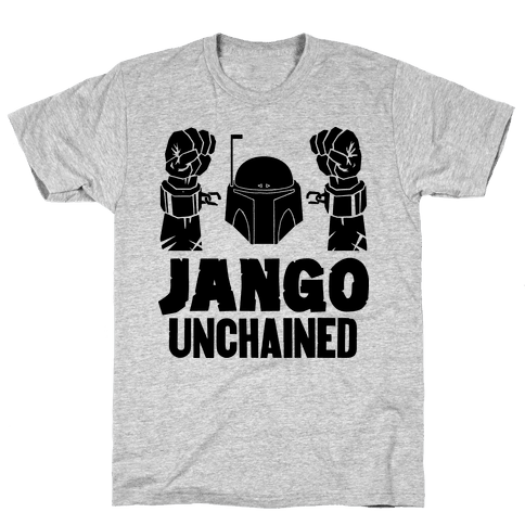 Jango Unchained Mens T-Shirt