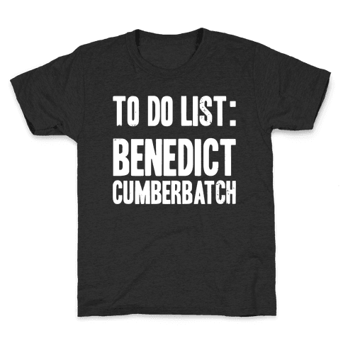 To Do List Benedict Kids T-Shirt