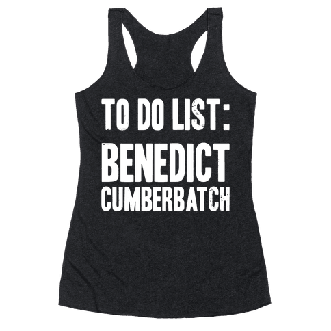 To Do List Benedict Racerback Tank Top