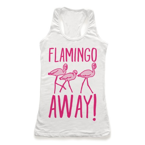 Flamingo Away Racerback Tank Top