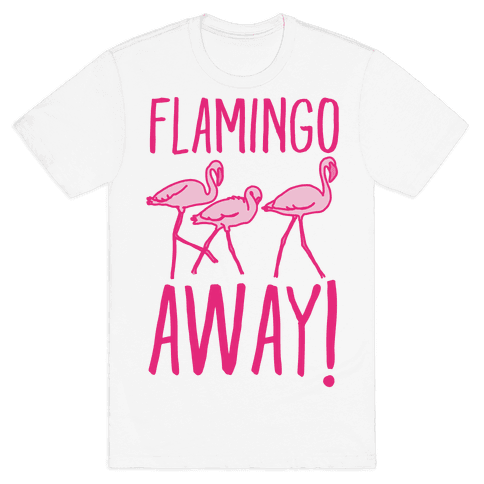 Flamingo Away Mens T-Shirt
