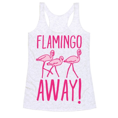 Flamingo Away Racerback Tank Top