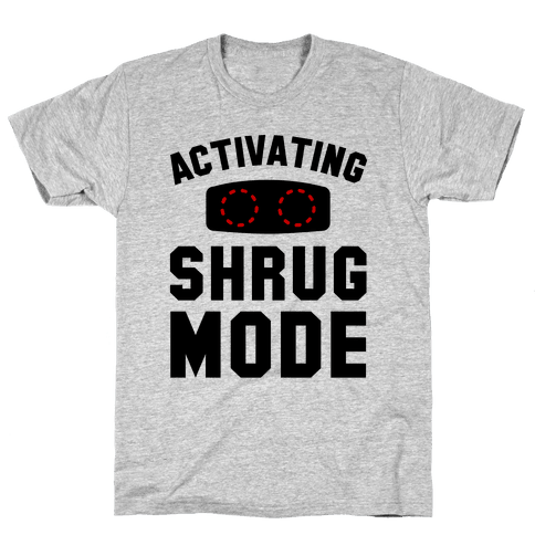 Activating Shrug Mode