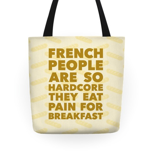 Pain For Breakfast Tote
