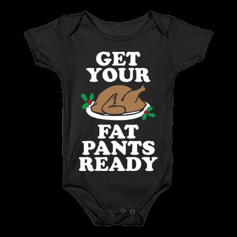 Fat Pants Baby Onesy