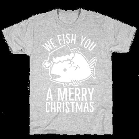 We Fish You a Merry Christmas Mens T-Shirt