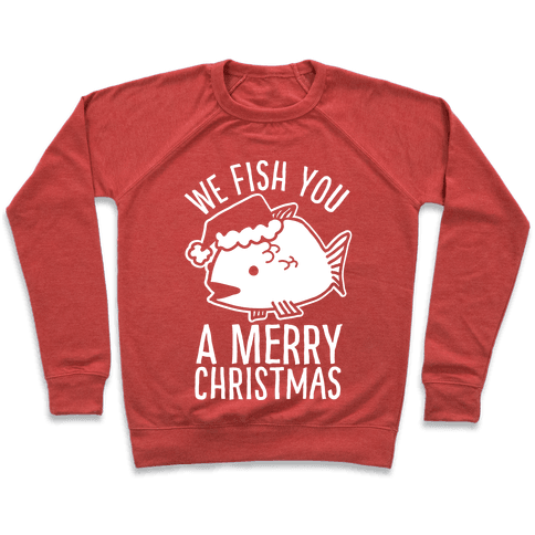 We Fish You a Merry Christmas Pullover