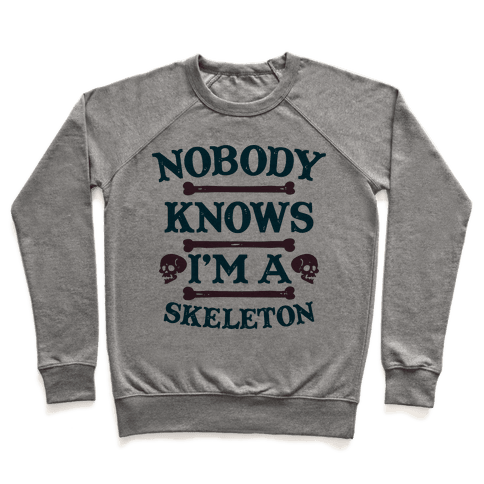 Nobody Knows I'm a Skeleton Pullover