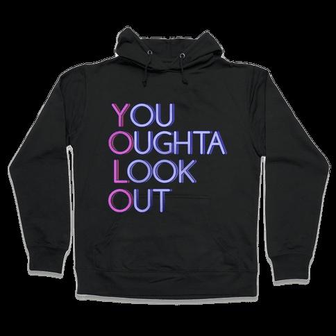 YOLO (You Oughta Look Out, Tank) Hooded Sweatshirt
