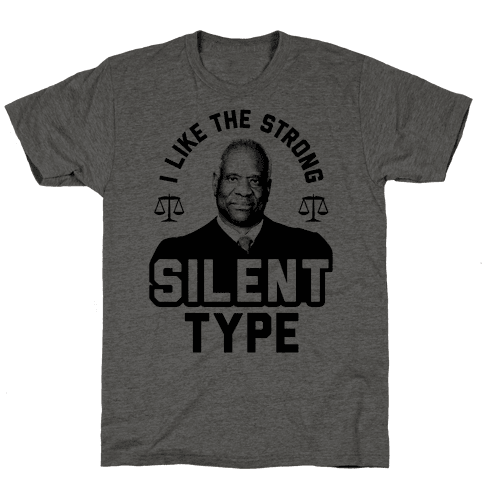 I Like The Strong Silent Type Mens T-Shirt