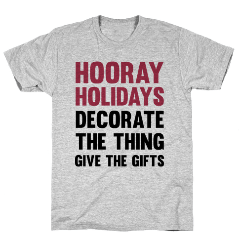 Hooray Holidays Mens T-Shirt