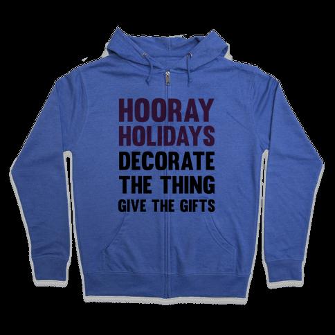 Hooray Holidays Zip Hoodie