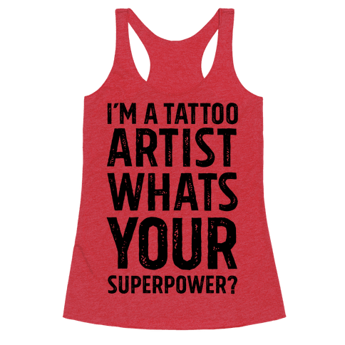 I'm A Tattoo Artist, What's Your Superpower?