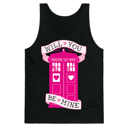 Will You Be Mine (Tardis) Tank Top