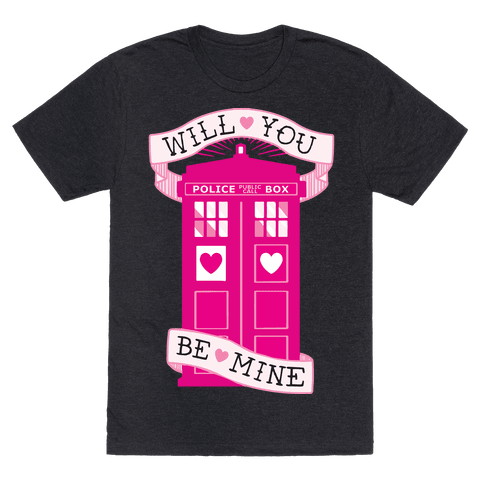 Will You Be Mine (Tardis) Mens T-Shirt