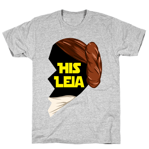 His Leia Mens T-Shirt