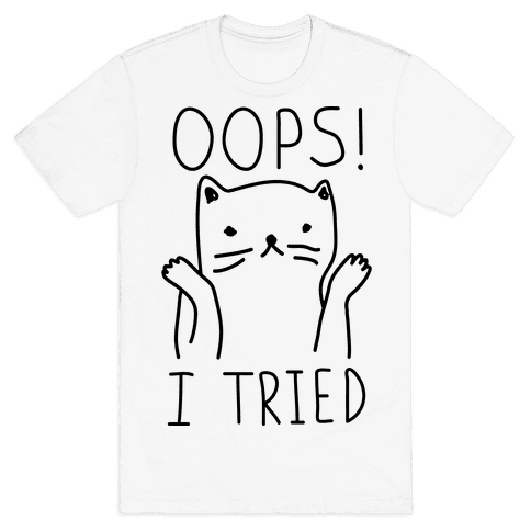 Oops I Tried Cat Mens T-Shirt