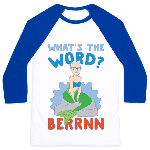 What's The Word Bern Baseball Tee