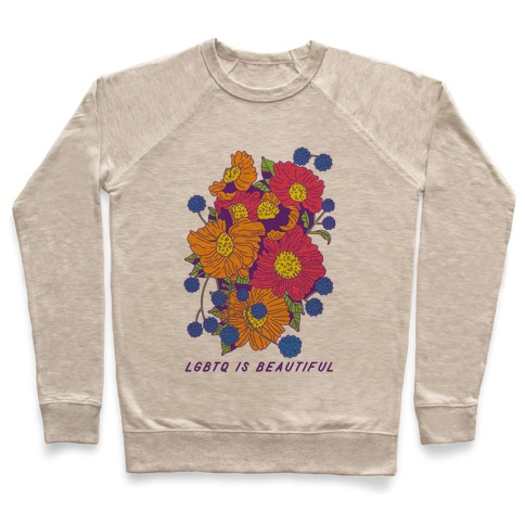 LGBTQ is Beautiful Pullover