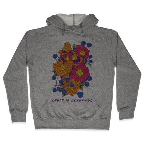 LGBTQ is Beautiful Hooded Sweatshirt
