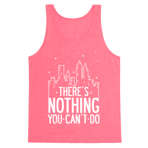 NYC - There's Nothing You Can't Do (Night) Tank Top