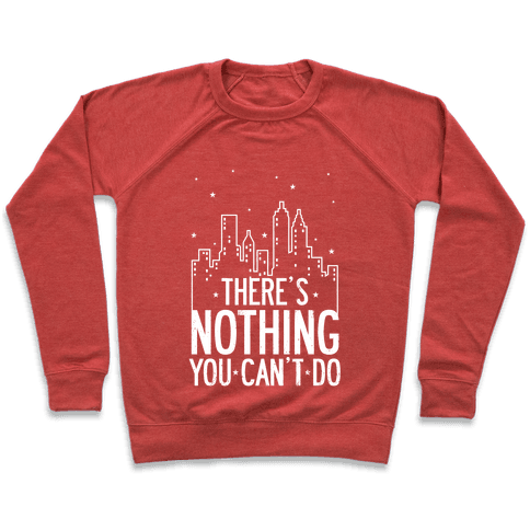 NYC - There's Nothing You Can't Do (Night) Pullover