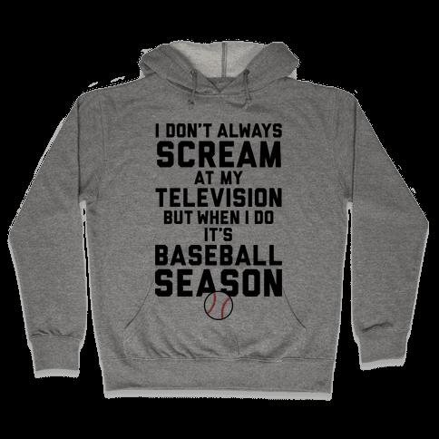 Baseball Season Hooded Sweatshirt