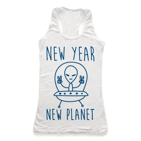 New Year New Planet Racerback Tank Top