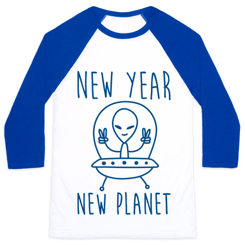 New Year New Planet Baseball Tee