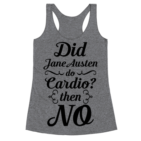 Jane Austen Cardio Racerback Tank Top