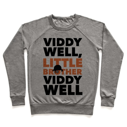 Viddy Well, Little Brother Viddy Well (Clockwork Orange) Pullover