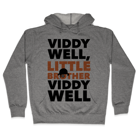 Viddy Well, Little Brother Viddy Well (Clockwork Orange) Hooded Sweatshirt