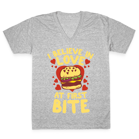 I Believe in Love at First Bite V-Neck Tee Shirt