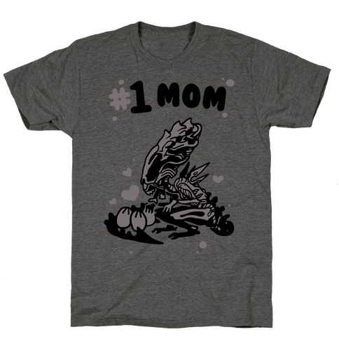 Alien Queen #1 Mom T-Shirt