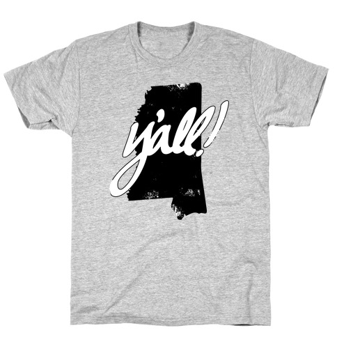 Y'all! (Mississippi) Mens T-Shirt