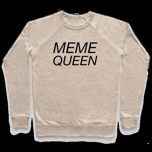 Meme Queen Pullover