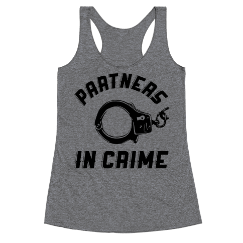Partners in Crime Racerback Tank Top
