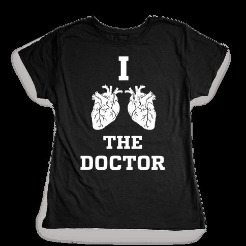 I Heart The Doctor Womens T-Shirt