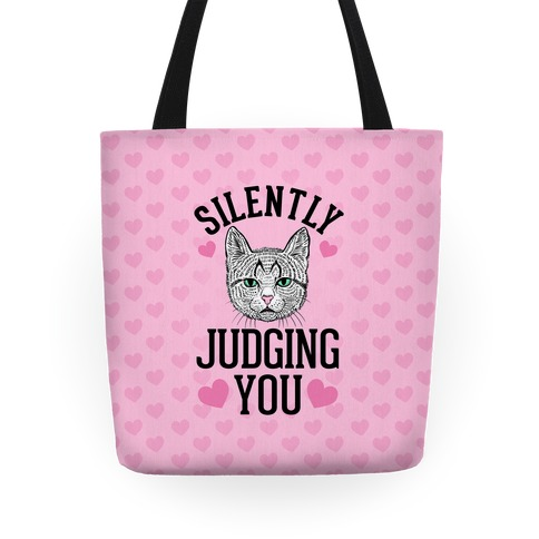 Silently Judging You Tote