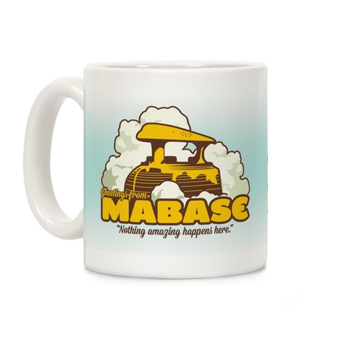 Greetings From Mabase Coffee Mug