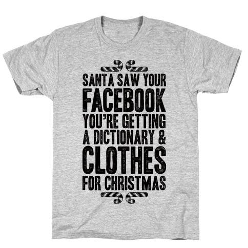 Santa Saw Your Facebook Mens T-Shirt
