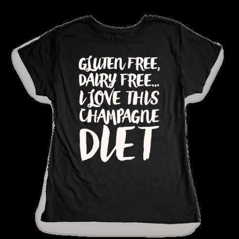 Champagne Diet Womens T-Shirt