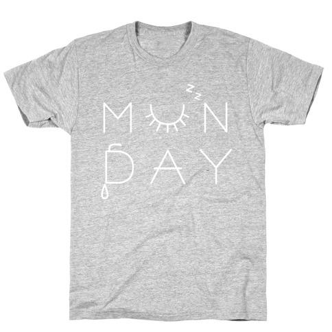 Monday! T-Shirt