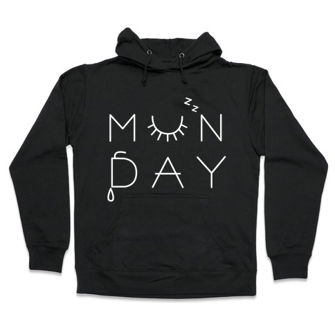 Monday! Hooded Sweatshirt