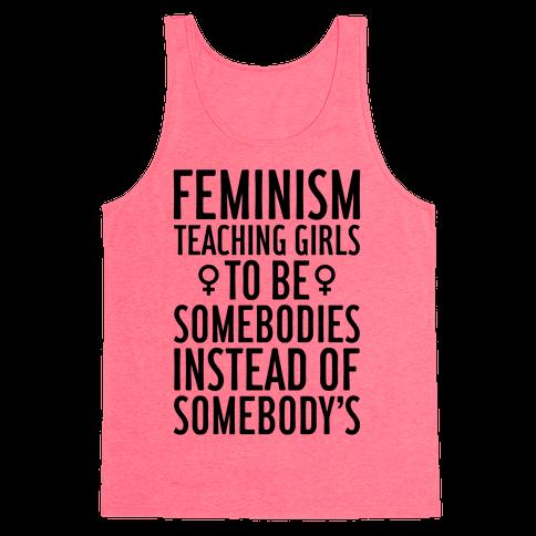 Feminism: Teaching Girls Tank Top