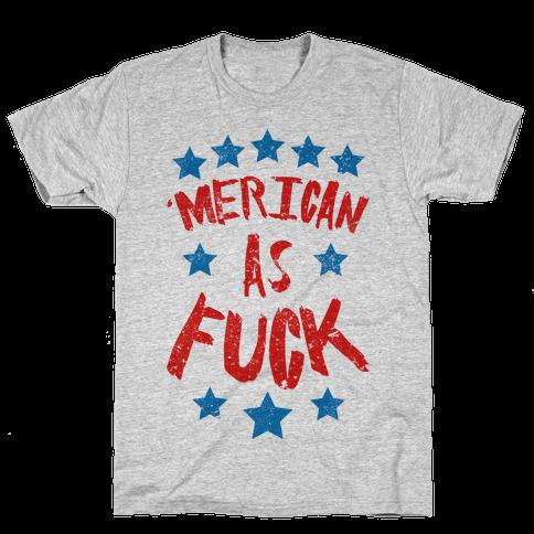 'Merican As F*** Mens T-Shirt