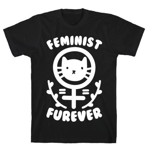 Feminist Furever T-Shirt