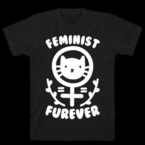 Feminist Furever Mens T-Shirt