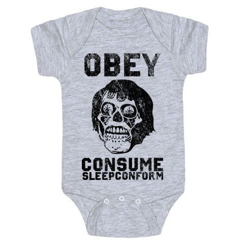Obey Consume Sleep Conform (They Live) Baby Onesy