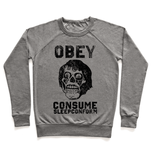 Obey Consume Sleep Conform (They Live) Pullover